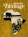 Adventist Heritage - Vol. 04, No. 1 by Adventist Heritage, Inc.