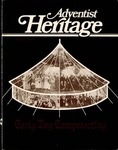 Adventist Heritage - Vol. 12, No. 1 by Adventist Heritage, Inc.