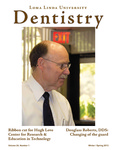 Loma Linda University Dentistry - Volume 24, Number 1 by Loma Linda University School of Dentistry, Wu Zhang, and Yiming Li