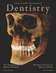Loma Linda University Dentistry - Volume 25, Number 1 by Loma Linda University School of Dentistry, Jaime Lozada, Joseph Kan, and Antoanela Garbacea