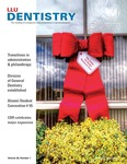Loma Linda University Dentistry - Volume 26, Number 1 by Loma Linda University School of Dentistry