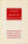 1989 - 1991 Bulletin by Loma Linda University