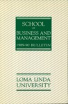 1989 - 1990 Bulletin by Loma Linda University