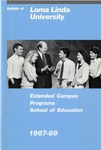 1987 - 1989 Bulletin by Loma Linda University