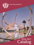 2016 - 2017 University Catalog by Loma Linda University