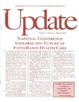 Update - March 2000 by Loma Linda University Center for Christian Bioethics